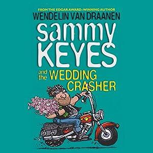 Sammy Keyes and the Wedding Crasher Audiobook