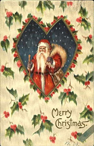 (Santa with sack on background of holly and berries Santa Claus Original Vintage Postcard )