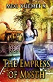 The Empress of Mysth