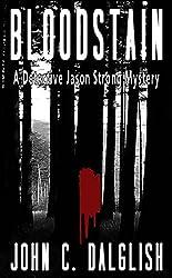 BLOODSTAIN (Clean Suspense) (Detective Jason Strong Book 2)