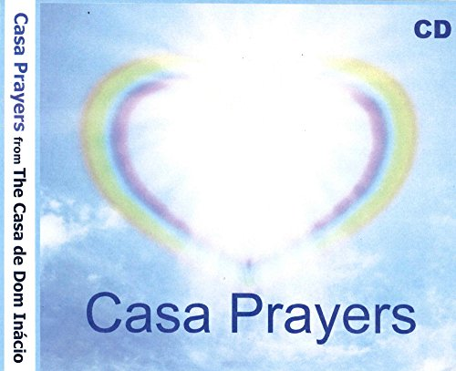 Casa Prayers from the Casa de Dom Inacio