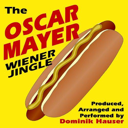 The Oscar Meyer Wiener Jingle ()