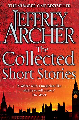 The Collected Short Stories Kindle Edition By Jeffrey Archer