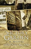 img - for Victory Garden: A Novel book / textbook / text book