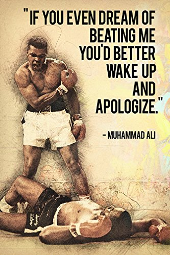 Muhammad Ali Quotes If You Even Dream Of Beating Me Silk Pos