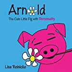 Arnold: The Cute Little Pig with Personality | Lisa Reinicke