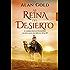 La reina del desierto (Fondo General - Narrativa)