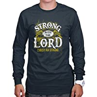 Strong Lord Jesus Christ God Lord Religious Christian Long Sleeve Tee