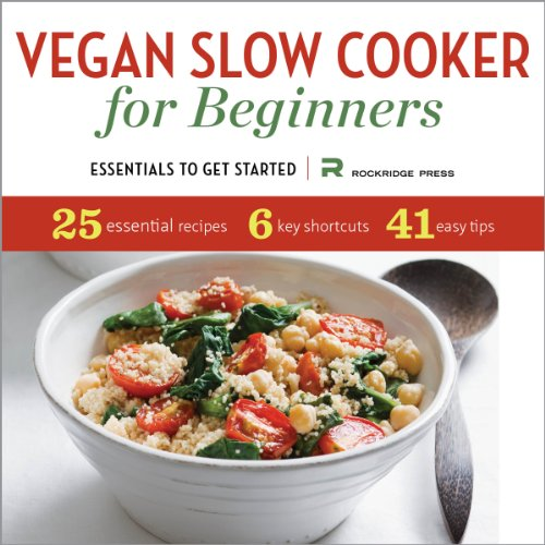 Vegan Slow Cooker for Beginners by Rockridge Press