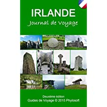 Guide Voyage Irlande: Journal de Voyage (French Edition)