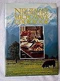 New Zealand the Beautiful Microwave Cookbook