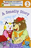 A Smelly Story, Richard Scarry and Erica Farber, 1402773196