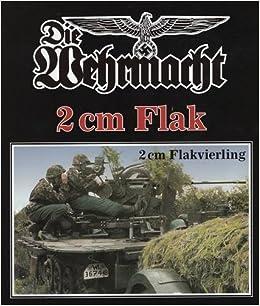 2 cm flak flakvierling die wehrmacht