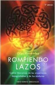 Rompiendo lazos (Spanish Edition) by Men?ndez (2008-10-05): Men?ndez