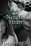 A Needful Heart (Contemporary Romance)