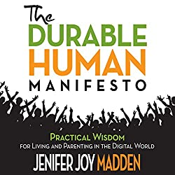 The Durable Human Manifesto