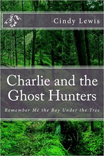 Charlie and the Ghost Hunters: Remember Me the Boy Under the Tree