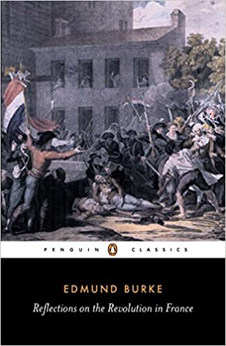 Reflections On The Revolution In France Penguin Classics Edmund