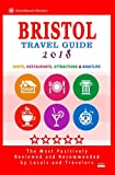 Bristol Travel Guide 2018: Shops, Restaurants, Attractions and Nightlife in Bristol, England (City Travel Guide 2018)