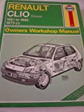 Renault Clio Owner's Workshop Manual (Haynes Owners Workshop Manuals)