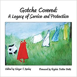 Descargar Libros Para Ebook Gratis Gotcha Covered: A Legacy Of Service And Protection Epub Sin Registro