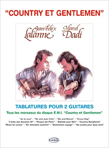 Dadi Marcel//Lalanne Jean-Felix Country Et Gentleman Guitar Tab Book