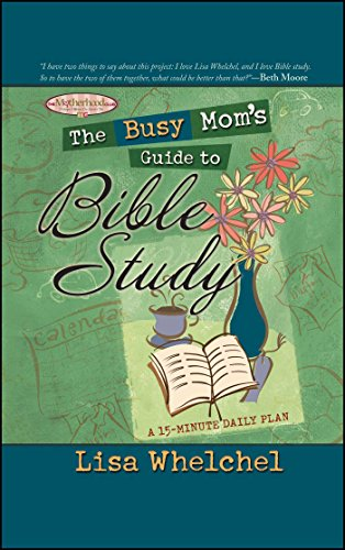 The Busy Mom's Guide to Bible Study for sale  Delivered anywhere in USA