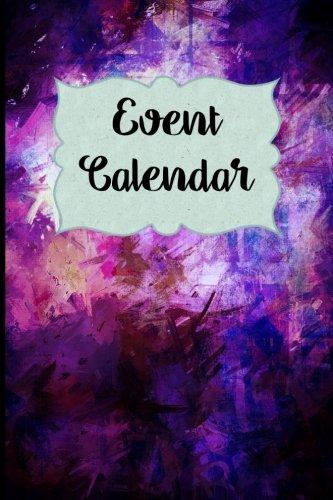 Event Calendar: Blank Perpetual Calendar (Perpetual Calendars) (Volume 1) ()
