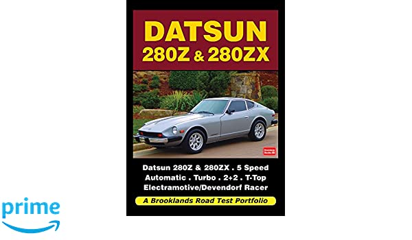 Datsun 280Z & 280ZX Road Test Portfolio Brooklands Books Road Tests Series: Amazon.es: R. M. Clarke: Libros en idiomas extranjeros