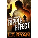 Ripple Effect: An Action Thriller (A Bear Logan Novel , Action, Suspense, Thriller Book 1)