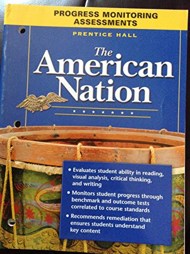 THE AMERICAN NATION PROGRESS MONITORING ASSESSMENTS 9TH EDITION REVISED 2005C