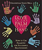 img - for [Love in the Palm of Your Hand: How to Use Palmistry for Successful Relationships] (By: Ghanshyam Singh Birla) [published: January, 2000] book / textbook / text book