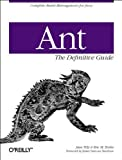 Ant : The Definitive Guide, Tilly, Jesse, 0596001843