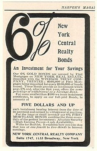 1908 New York Central Realty Bonds 6  Print Ad  52517