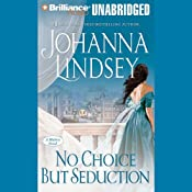 No Choice But Seduction: A Malory Family Novel | Johanna Lindsey