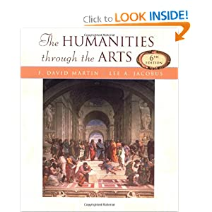 Humanities through The Arts F. David Martin, Lee A. Jacobus and Lee Jacobus