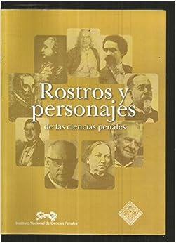 ROSTROS Y PERSONAJES DE LAS CIENCIAS PENALES: Amazon.es