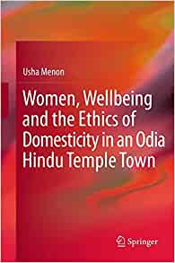 the Ethics of Domesticity in an Odia Hindu Temple Town 2013th Edition