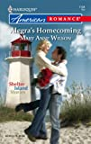 Alegra's Homecoming, Mary Anne Wilson, 0373751680