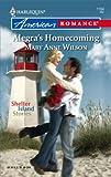Alegra's Homecoming, Mary Anne Wilson, 0373751680