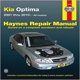 Kia Optima: 2001 thru 2010 - All Models (Haynes Repair Manual)