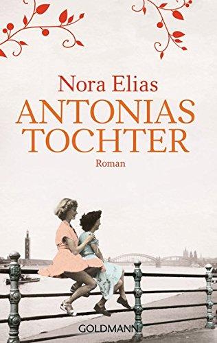 Antonias Tochter: Roman