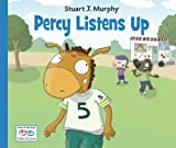 Percy Listens Up, Stuart J. Murphy, 1580894682