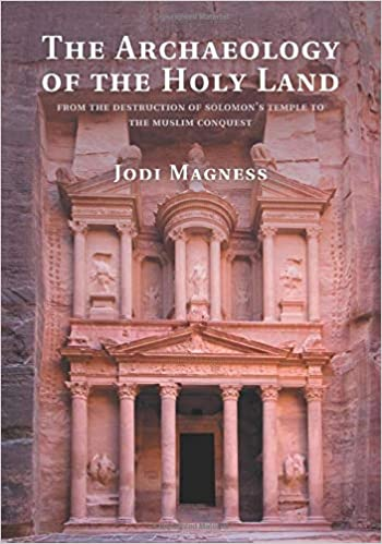 911f8066a1752 The Archaeology of the Holy Land: From The Destruction Of Solomon's ...
