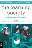 The Learning Society : Challenges and Trends, , 0415136156