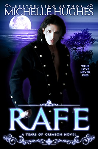 Rafe: Tears of Crimson (Tears of Crimson New Orleans Vampire Bar Book 1) (English Edition)