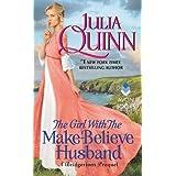 The Girl With The Make-Believe Husband: A Bridgerton Prequel (Bridgertons)