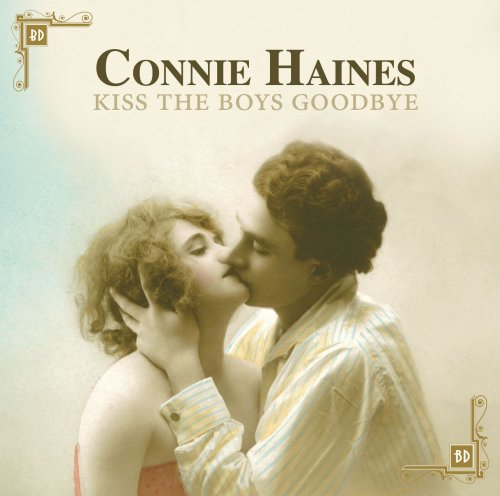 Connie Haines-Kiss The Boys Goodbye-CD-FLAC-2009-FLACME Download