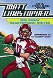 The Great Quarterback Switch, Matt Christopher, 0613005643