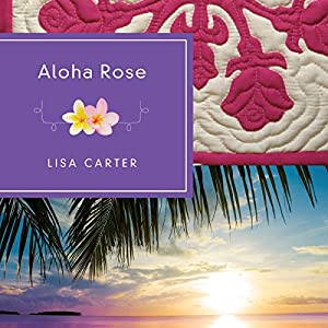 Aloha Rose Audiobook